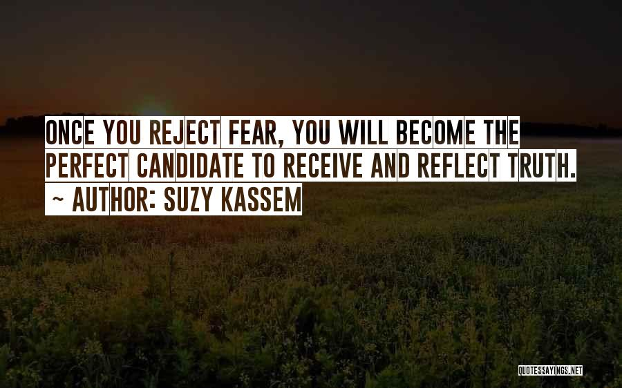 Wisdom Strength And Courage Quotes By Suzy Kassem