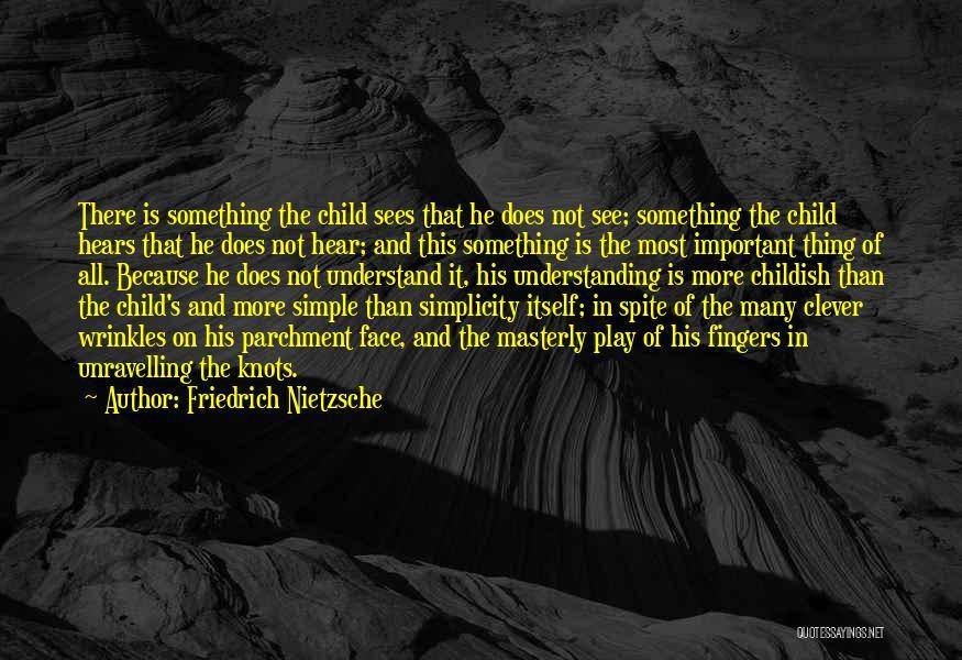 Wisdom Wrinkles Quotes By Friedrich Nietzsche