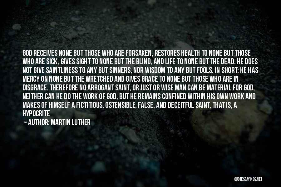 Wise Man Short Quotes By Martin Luther