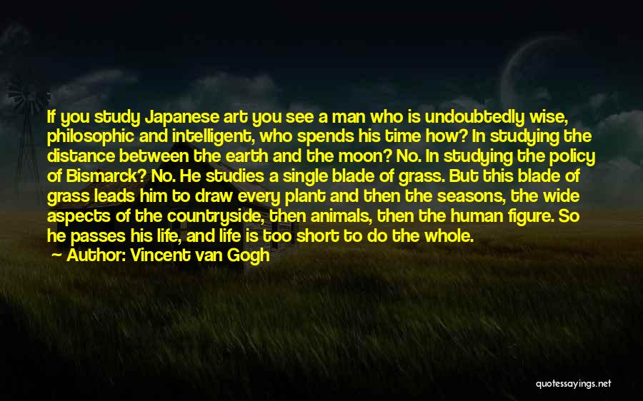 Wise Man Short Quotes By Vincent Van Gogh