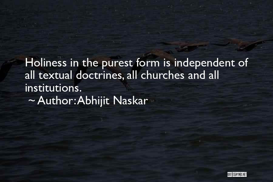 Wise Words And Quotes By Abhijit Naskar