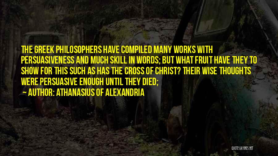 Wise Words And Quotes By Athanasius Of Alexandria