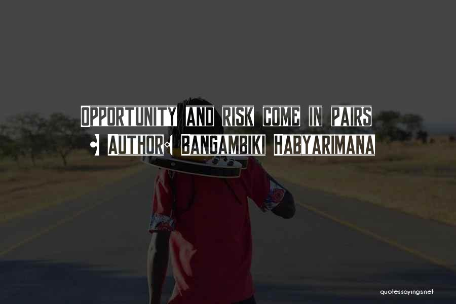 Wise Words And Quotes By Bangambiki Habyarimana