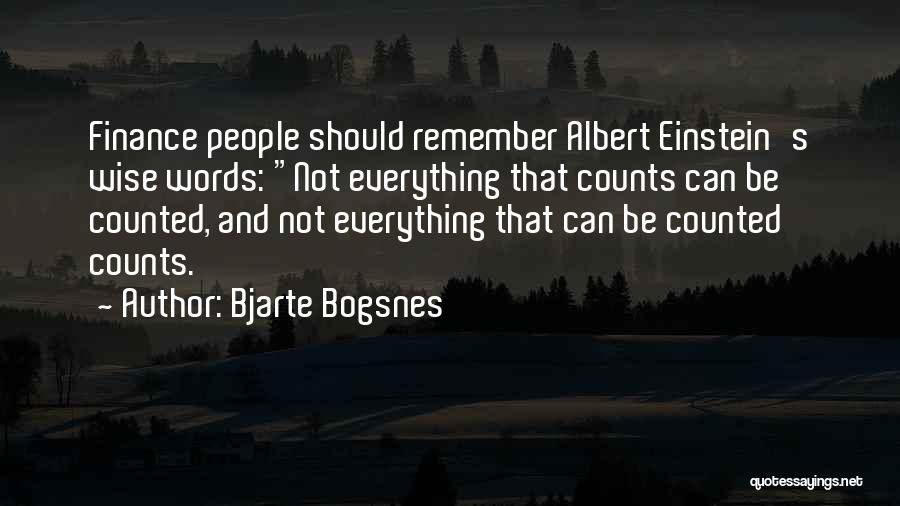 Wise Words And Quotes By Bjarte Bogsnes