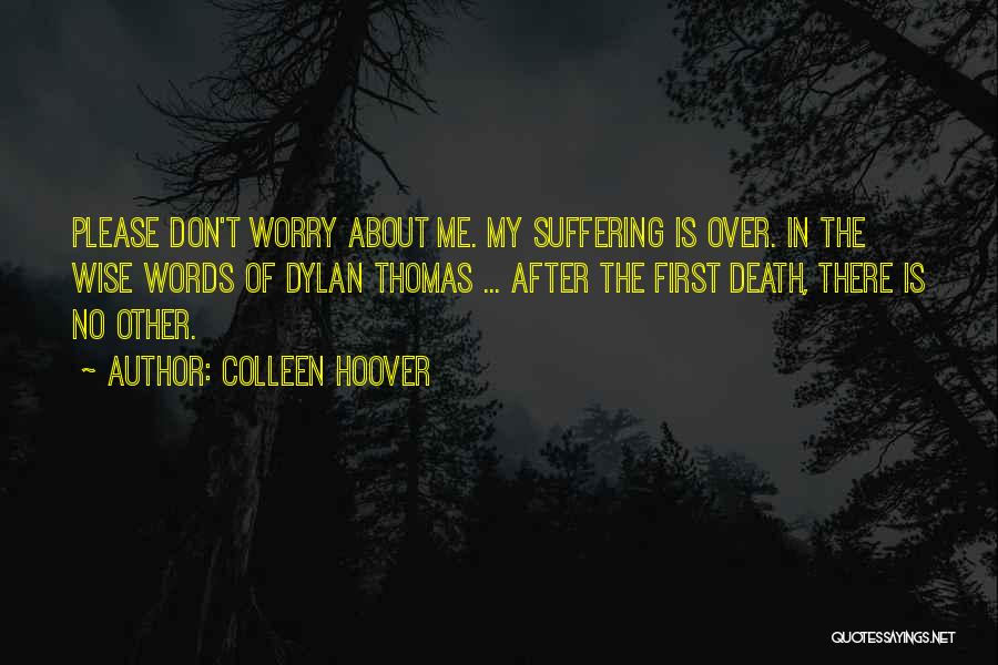 Wise Words And Quotes By Colleen Hoover