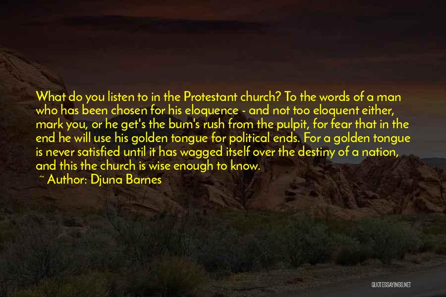 Wise Words And Quotes By Djuna Barnes