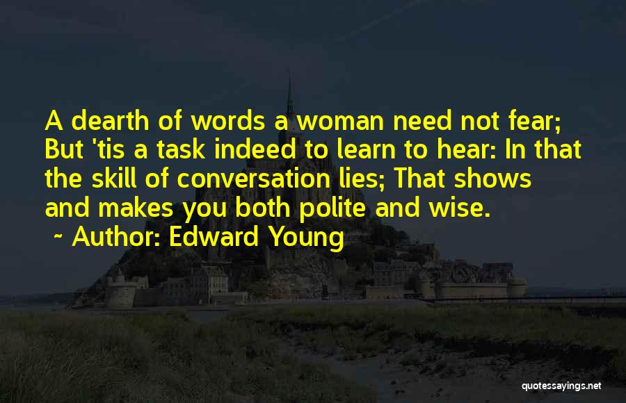 Wise Words And Quotes By Edward Young