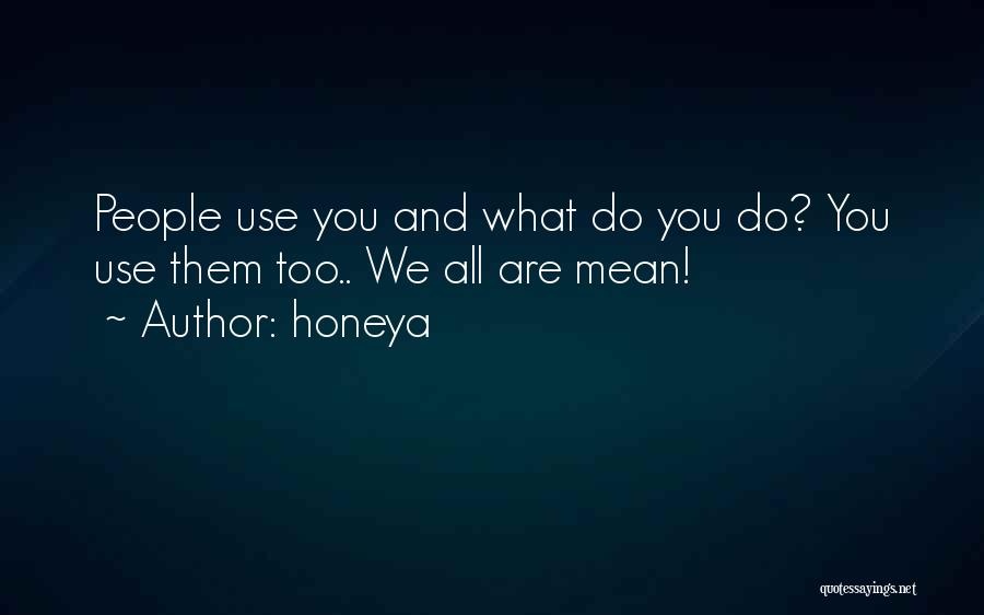Wise Words And Quotes By Honeya