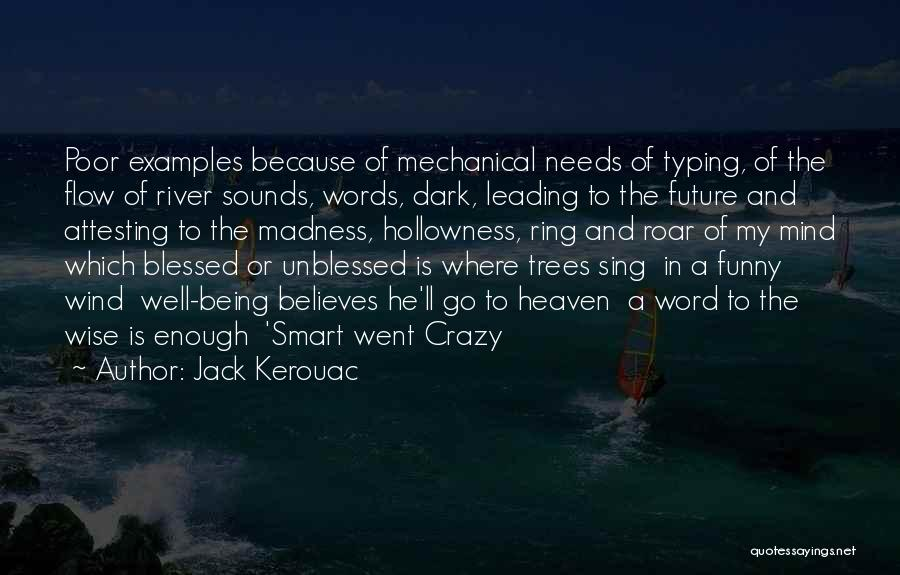 Wise Words And Quotes By Jack Kerouac
