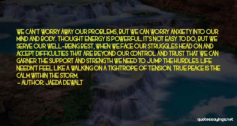 Wise Words And Quotes By Jaeda DeWalt