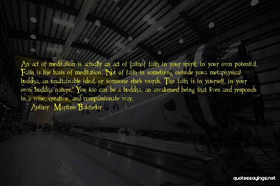 Wise Words And Quotes By Martine Batchelor