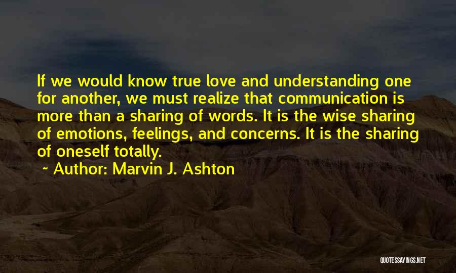 Wise Words And Quotes By Marvin J. Ashton