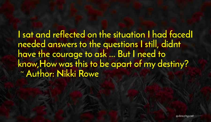 Wise Words And Quotes By Nikki Rowe