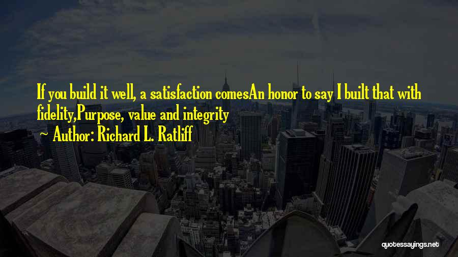 Wise Words And Quotes By Richard L. Ratliff