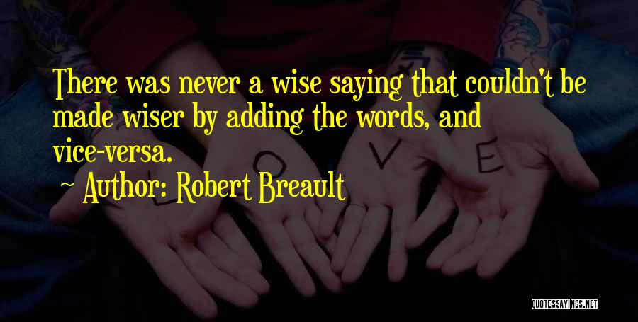 Wise Words And Quotes By Robert Breault