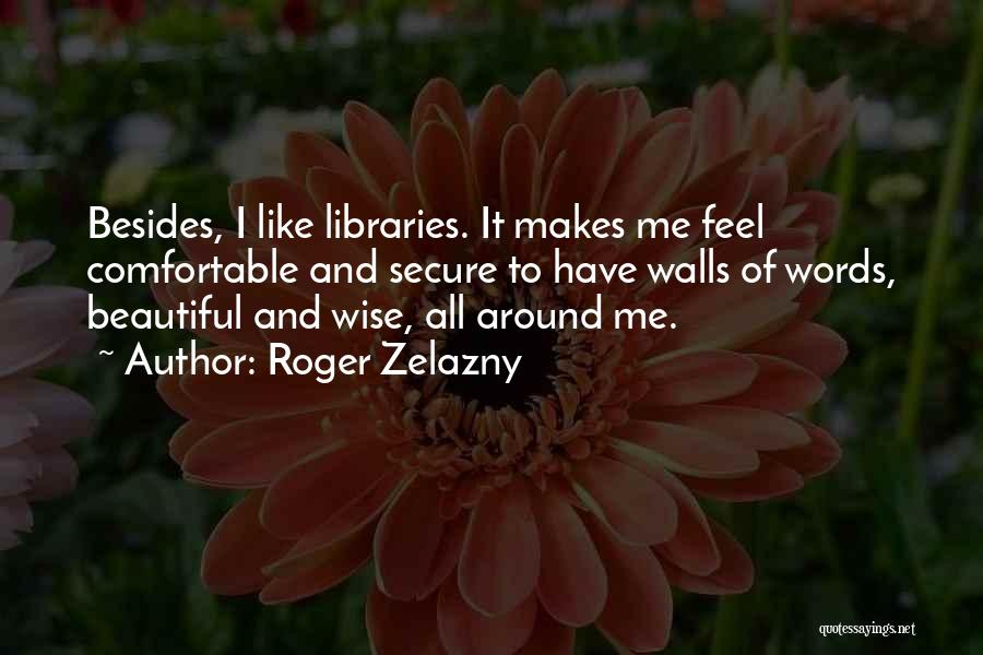 Wise Words And Quotes By Roger Zelazny