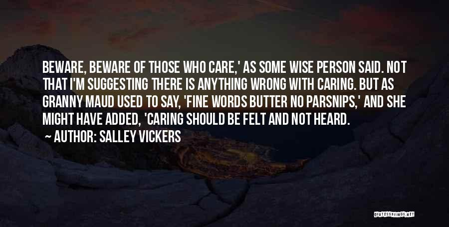 Wise Words And Quotes By Salley Vickers