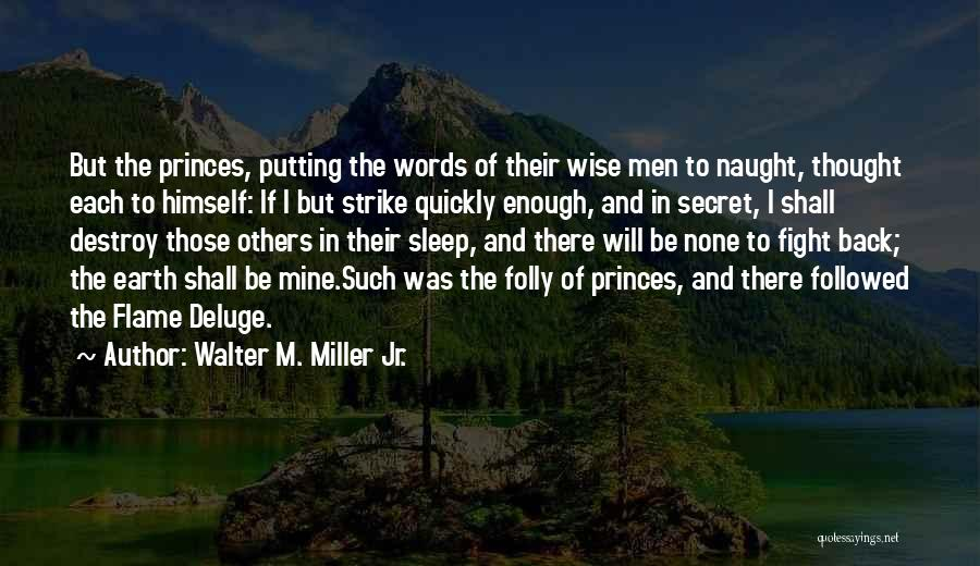 Wise Words And Quotes By Walter M. Miller Jr.