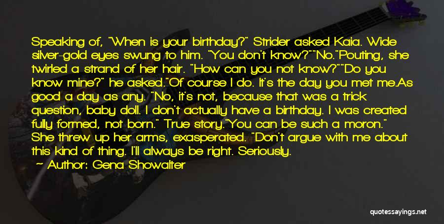 Wish Belated Birthday Quotes By Gena Showalter