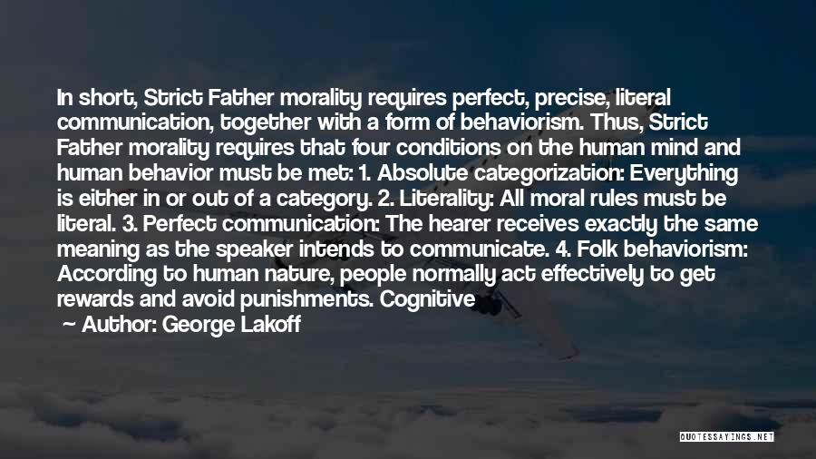 Wish Everything Was Perfect Quotes By George Lakoff