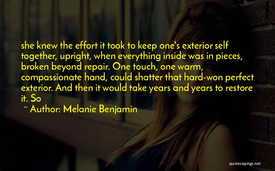 Wish Everything Was Perfect Quotes By Melanie Benjamin
