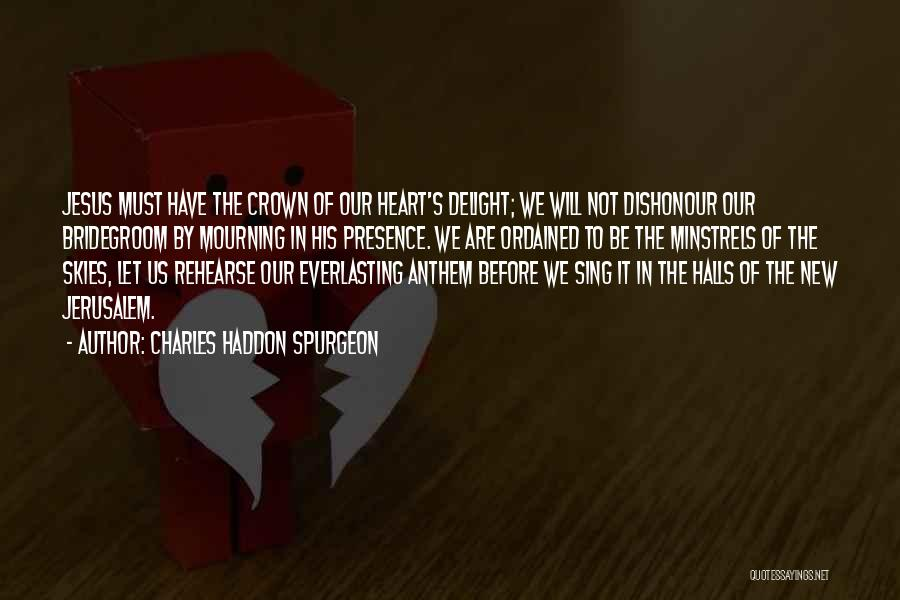 Wish I Could Sing Quotes By Charles Haddon Spurgeon