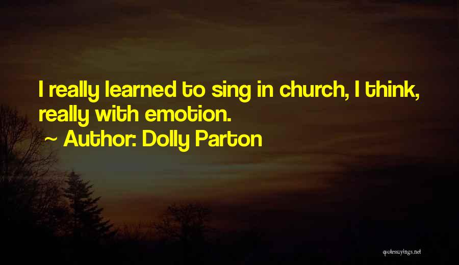 Wish I Could Sing Quotes By Dolly Parton