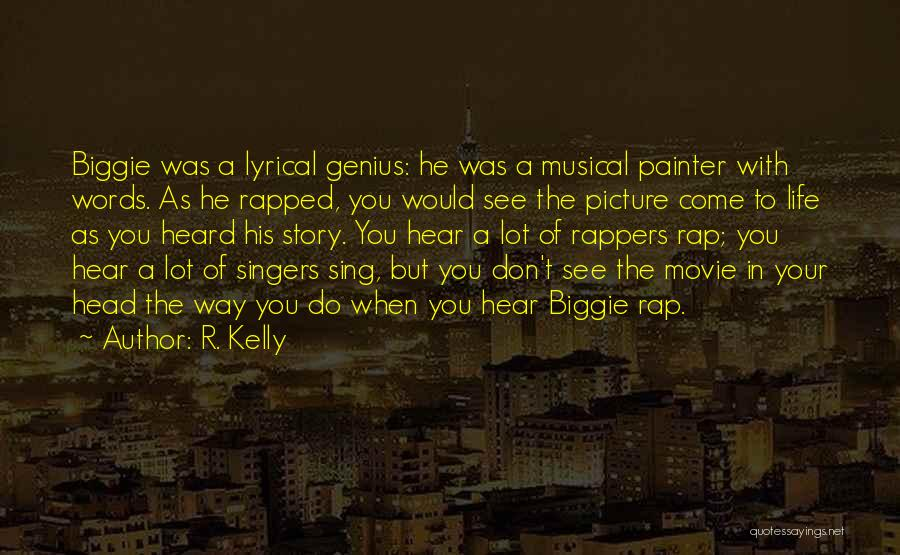 Wish I Could Sing Quotes By R. Kelly