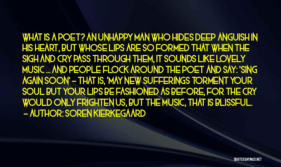 Wish I Could Sing Quotes By Soren Kierkegaard