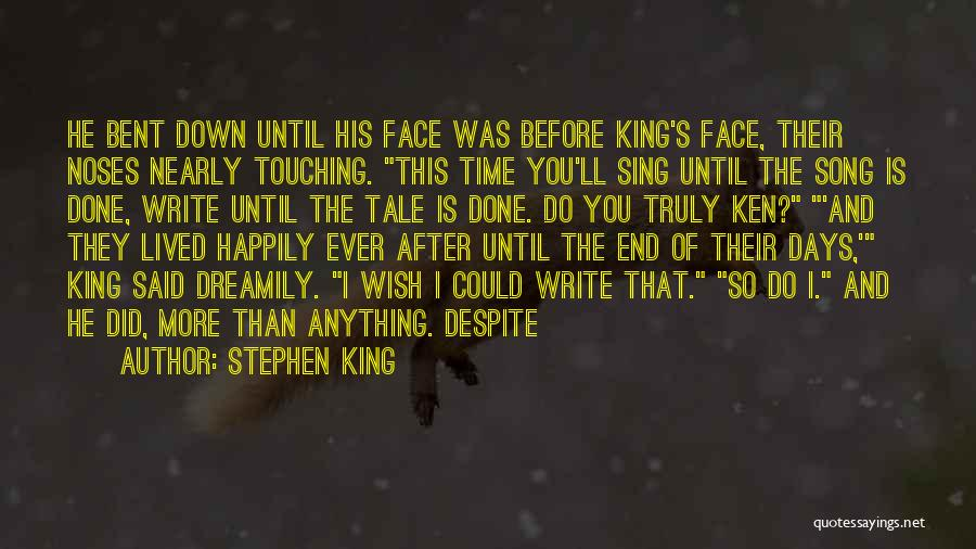 Wish I Could Sing Quotes By Stephen King