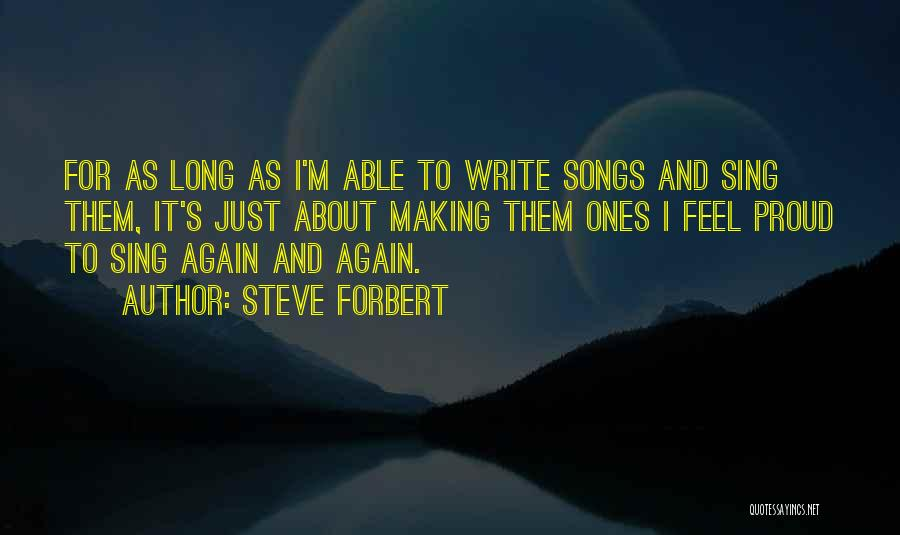 Wish I Could Sing Quotes By Steve Forbert