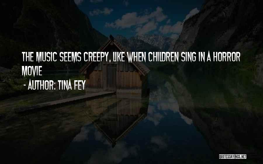 Wish I Could Sing Quotes By Tina Fey