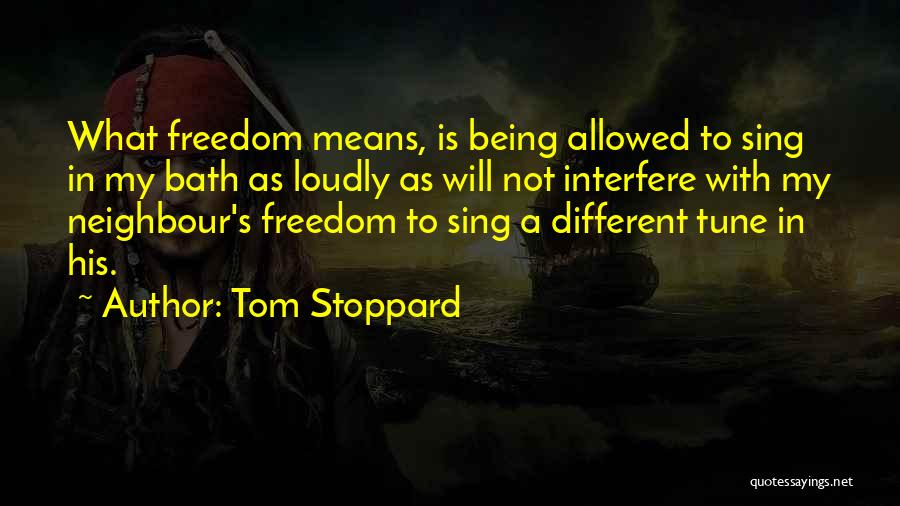 Wish I Could Sing Quotes By Tom Stoppard