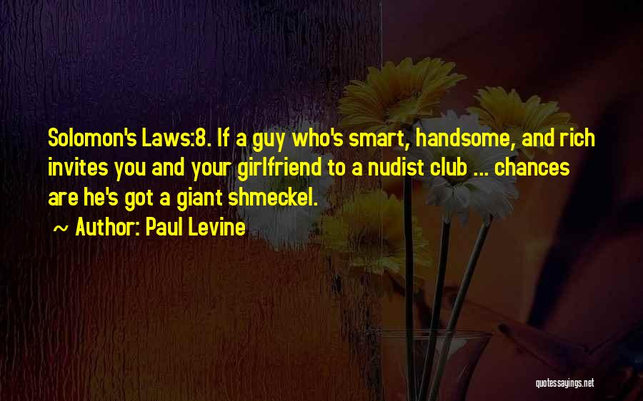 Wish I Had A Girlfriend Quotes By Paul Levine