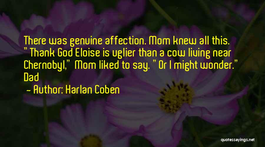 Wish I Knew My Dad Quotes By Harlan Coben