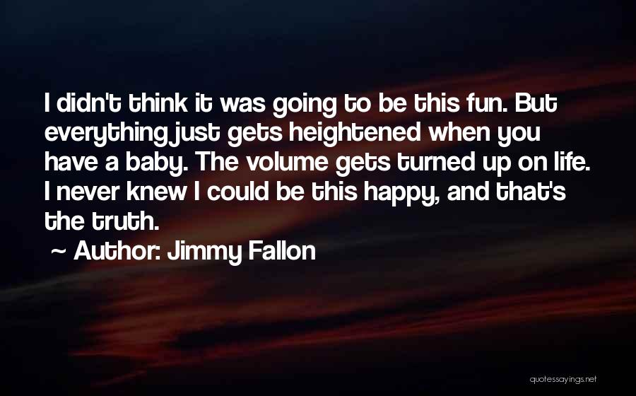 Wish I Knew My Dad Quotes By Jimmy Fallon