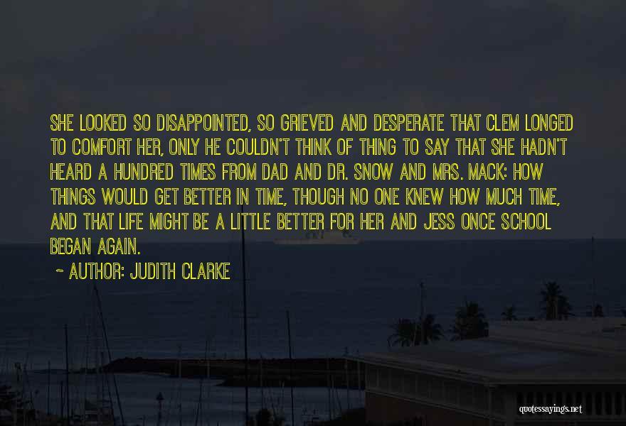 Wish I Knew My Dad Quotes By Judith Clarke