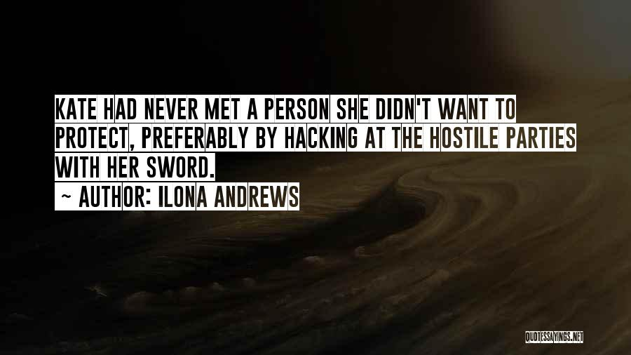 Wish I Never Met Him Quotes By Ilona Andrews