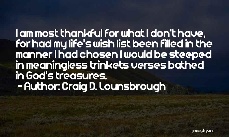 Wish List Quotes By Craig D. Lounsbrough
