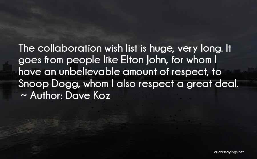 Wish List Quotes By Dave Koz