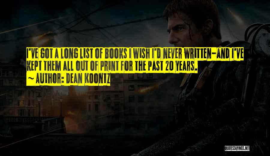 Wish List Quotes By Dean Koontz