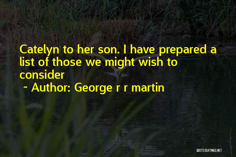 Wish List Quotes By George R R Martin