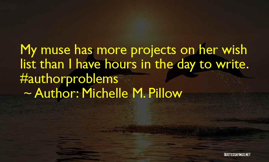 Wish List Quotes By Michelle M. Pillow