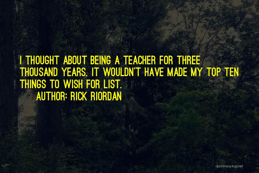 Wish List Quotes By Rick Riordan