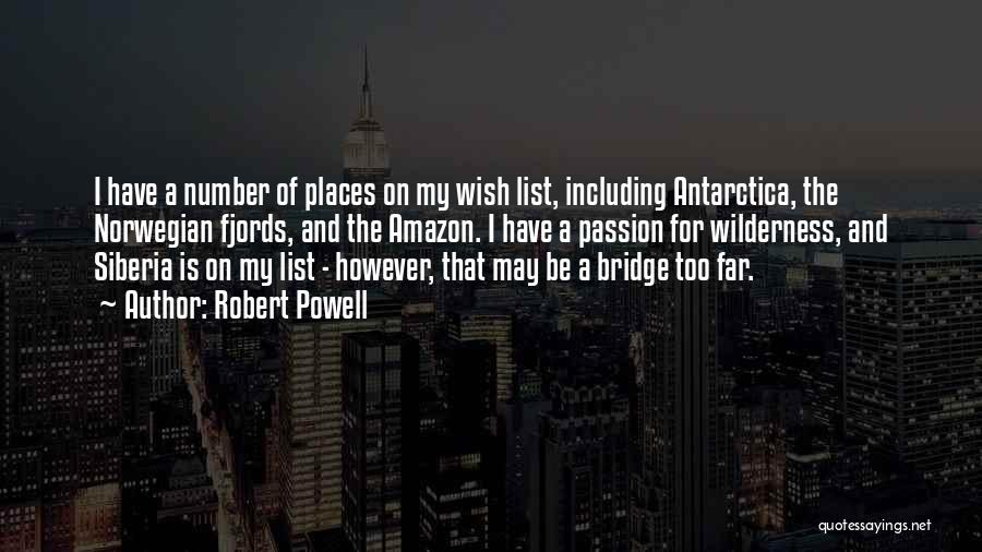 Wish List Quotes By Robert Powell