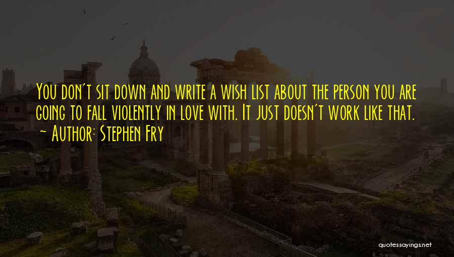 Wish List Quotes By Stephen Fry