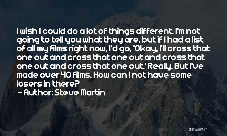 Wish List Quotes By Steve Martin