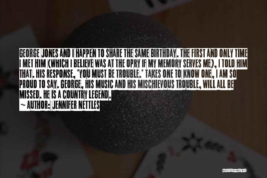 Wish Me Birthday Quotes By Jennifer Nettles