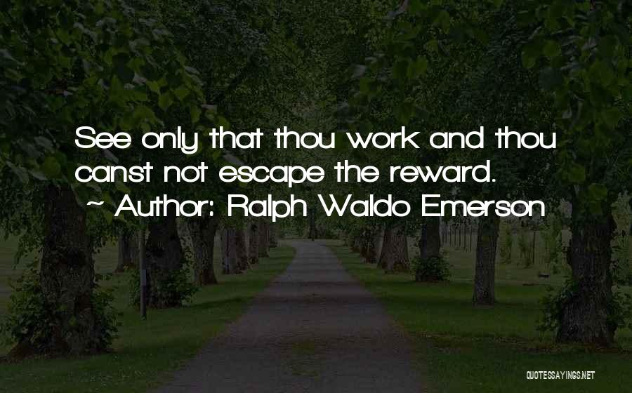 Wish To See You Soon Quotes By Ralph Waldo Emerson