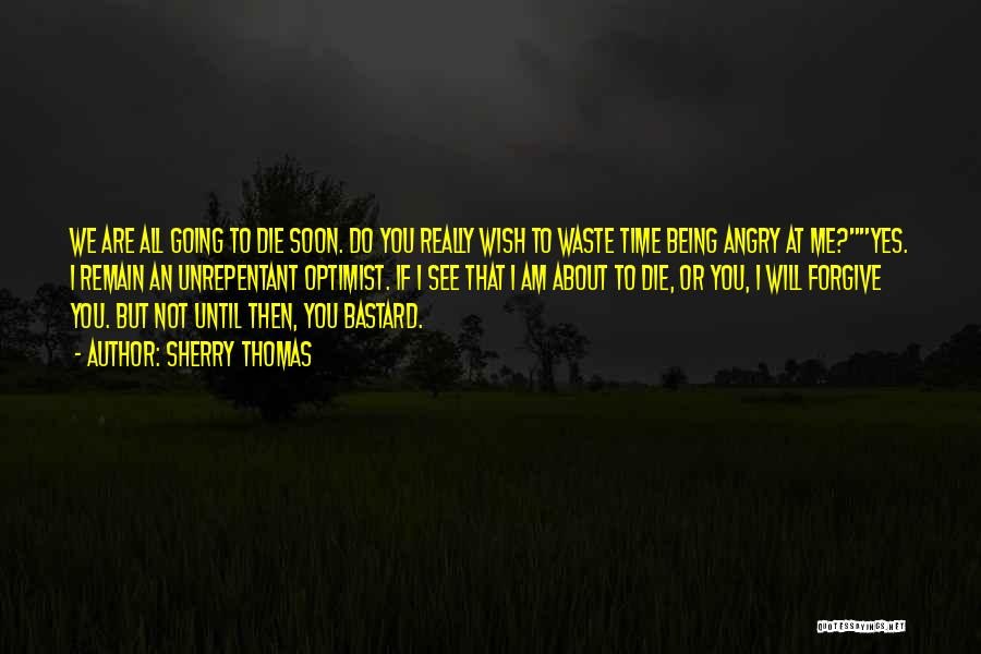 Wish To See You Soon Quotes By Sherry Thomas